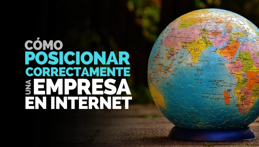 Marketing Digital: ¿Cómo posicionar correctamente una empresa en Internet?