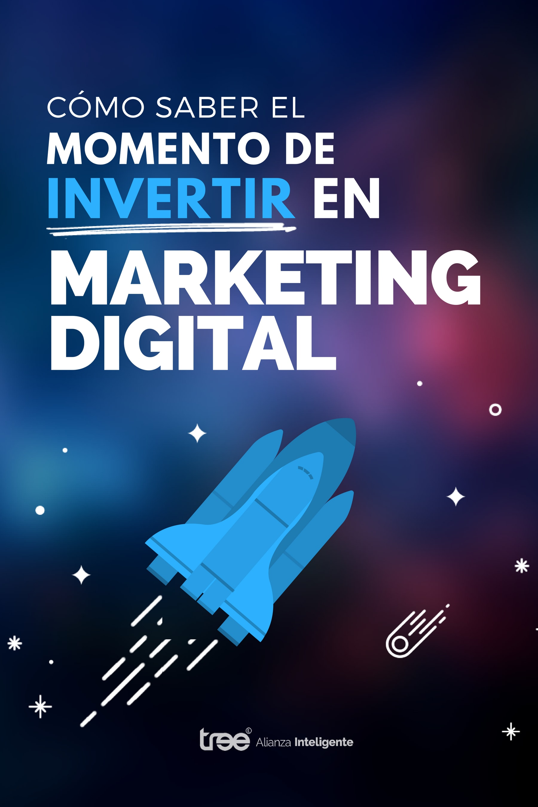 Gratuito - Ebook: cómo saber el momento de invertir en marketing digital