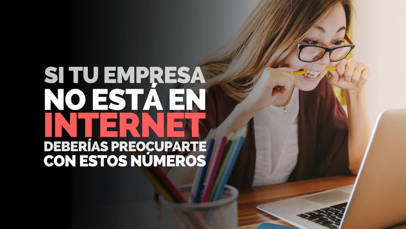 Marketing Digital: Tu empresa debe precuparse con estos números