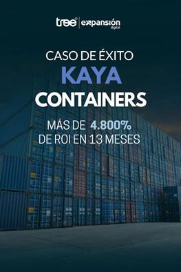 Caso Kaya Containers - Más de 4.800% de ROI