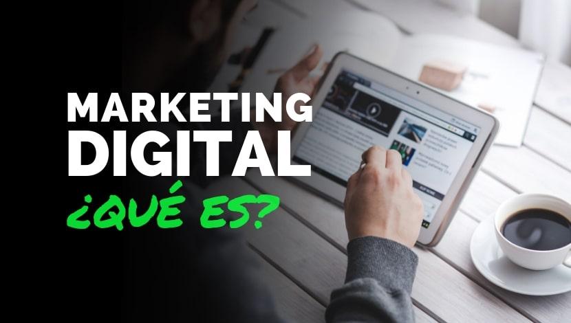 Marketing Digital: ¿qué es?