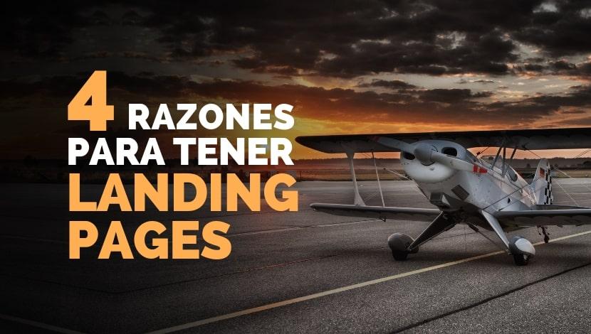 4 razones para tener landing pages en tu estrategia de marketing
