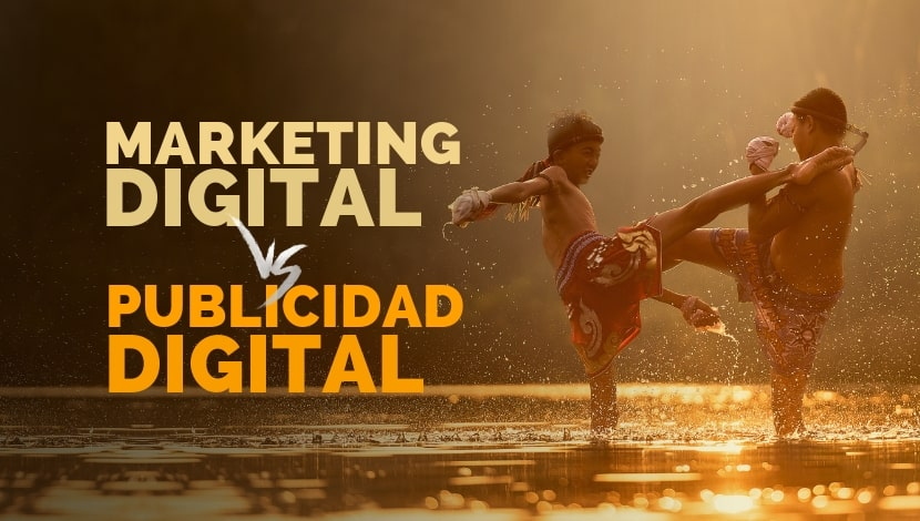 Marketing Digital vs Publicidad Digital: ¿Son lo mismo?