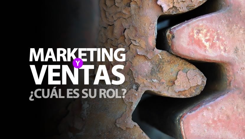 Marketing y Ventas: ¿cuál es su rol?