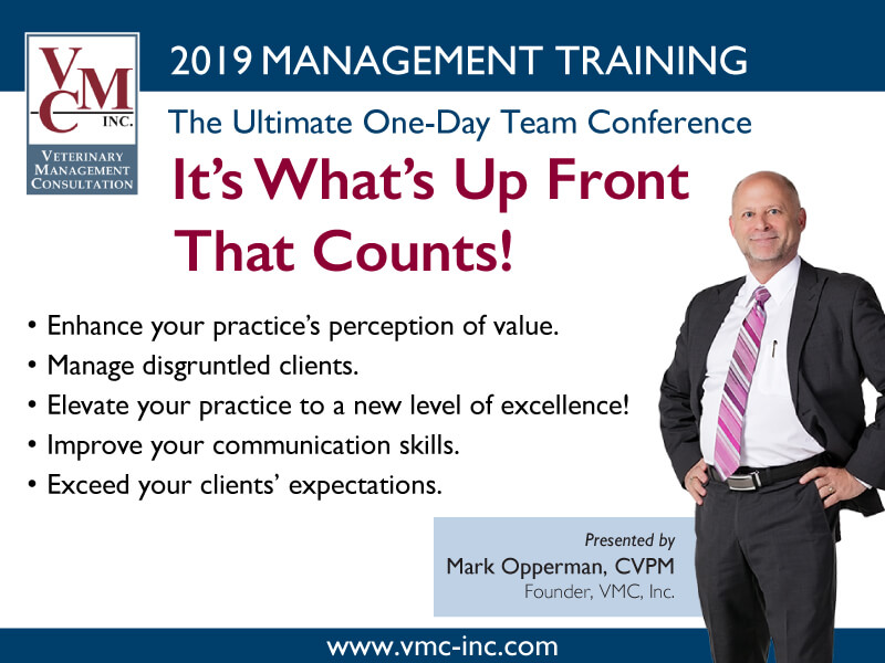 It's What's Up Front That Counts Mark Opperman Veterinary Seminar