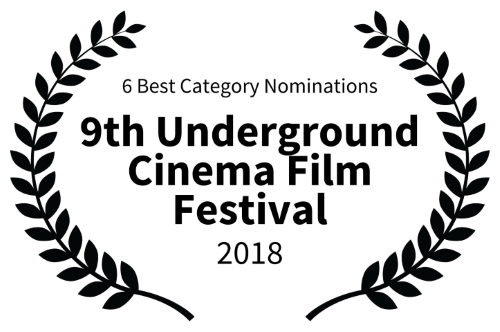 6 Best Category Nominations - 9th Underground Cinema Film Festival Black - 2018