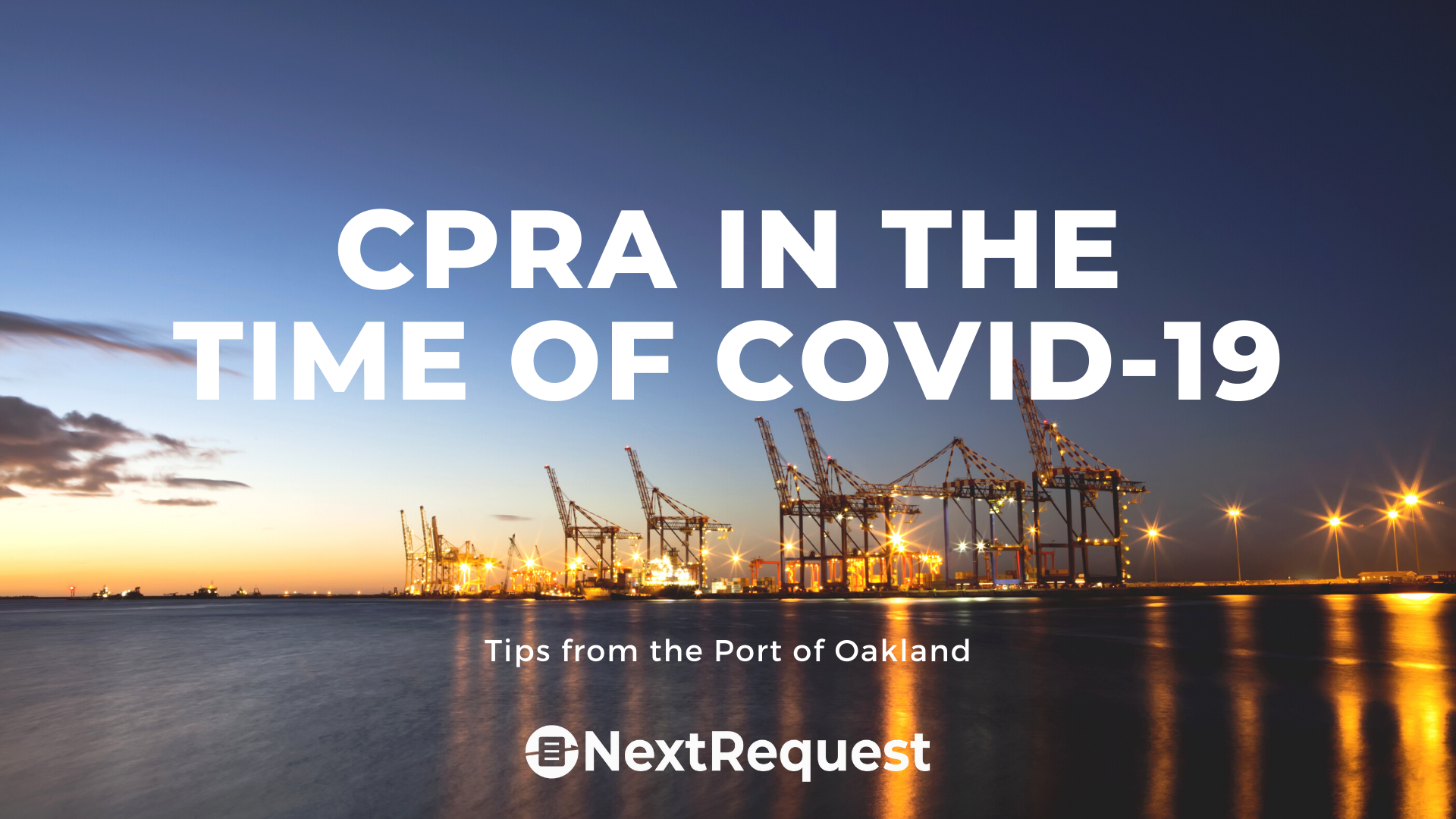 Public Records in the Time of COVID-19: Tips from the Port of Oakland