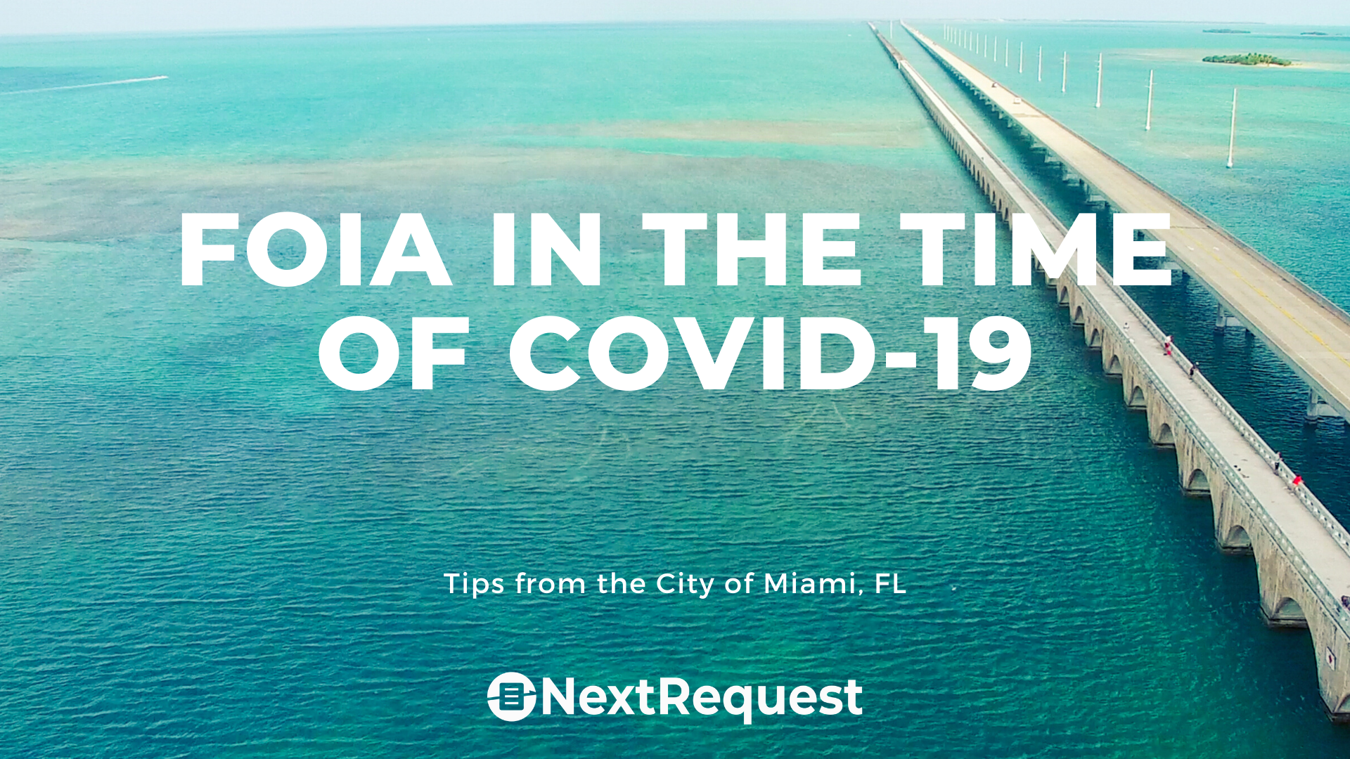 Sunshine Requests in the Time of COVID-19: Tips from the City of Miami