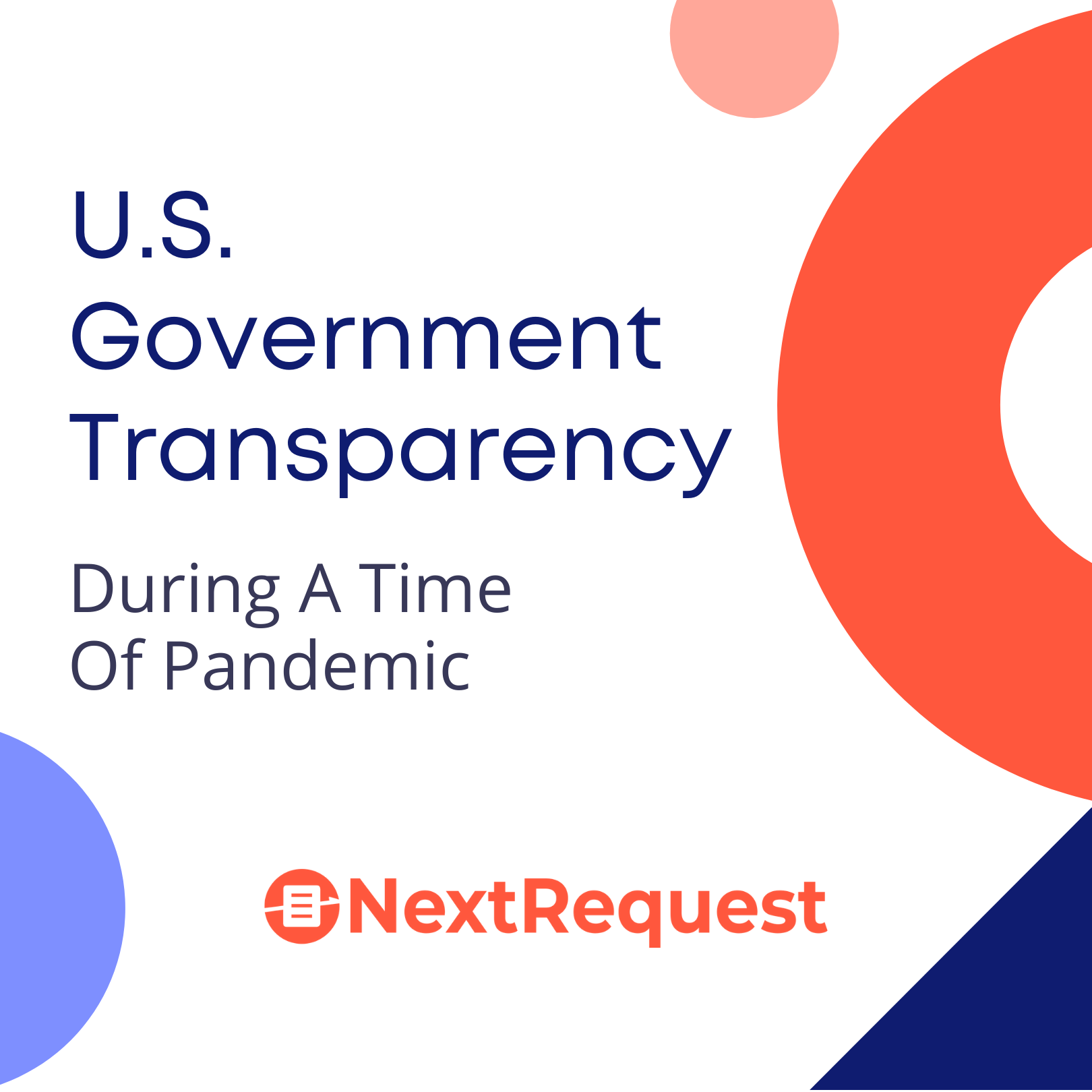 U.S. Government Transparency During A Time Of Pandemic