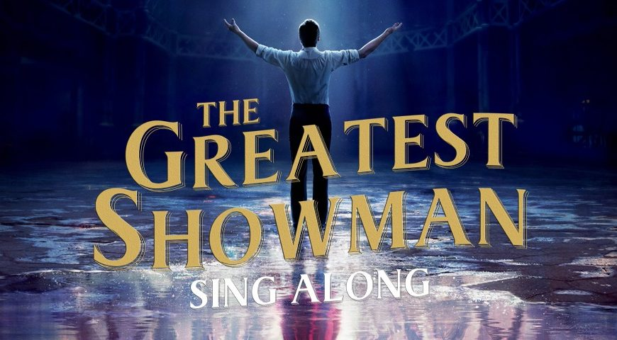 Sing-A-Long - The Greatest Showman
