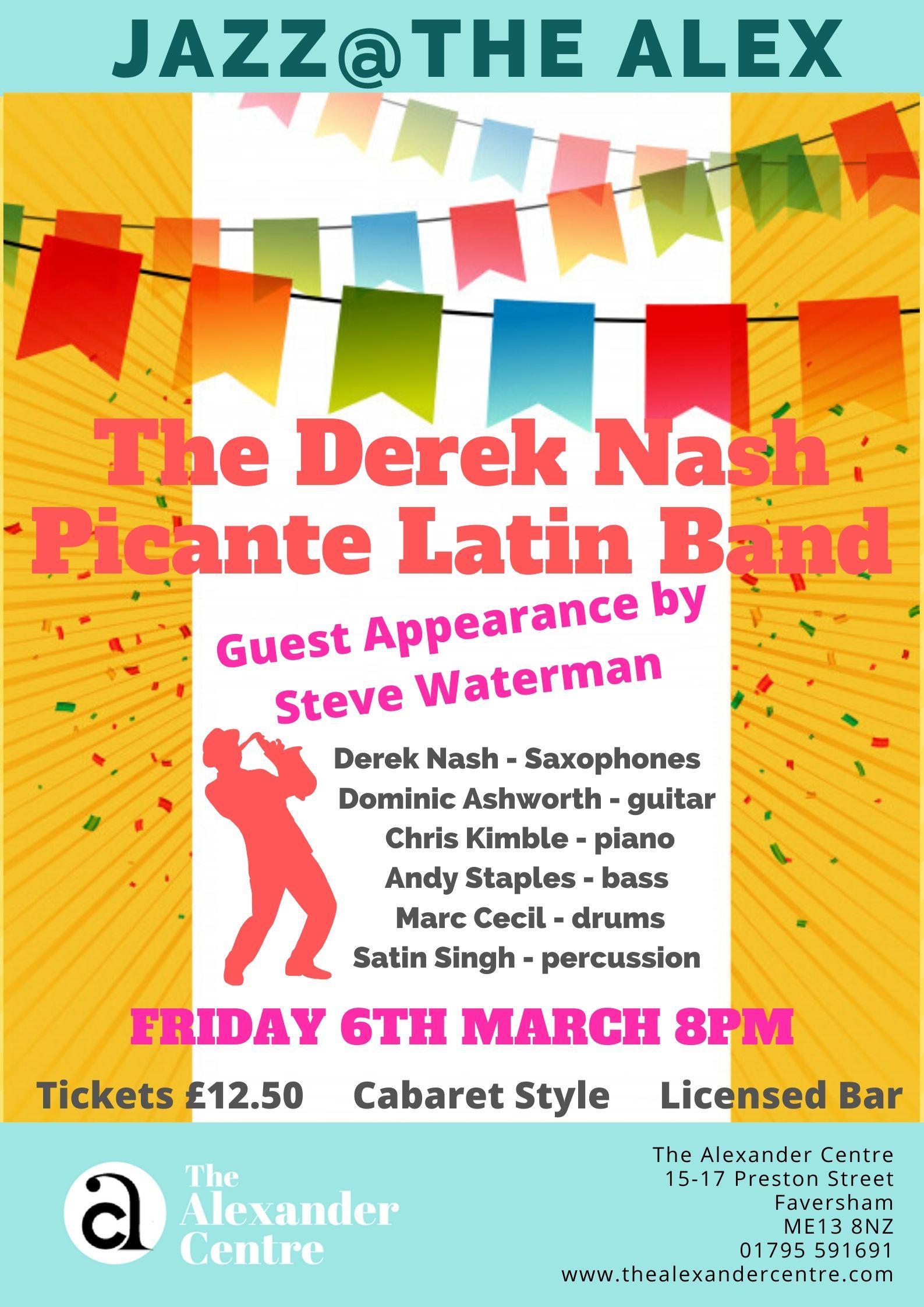 Jazz@theAlex: The Derek Nash Picante Latin Band