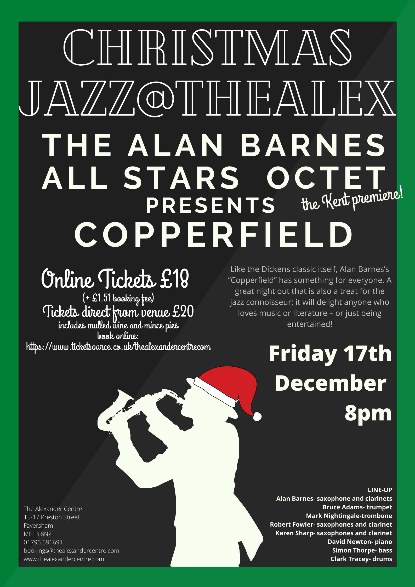 Christmas Jazz@theAlex: The Alan Barnes All Stars Octet presents 'Copperfield'