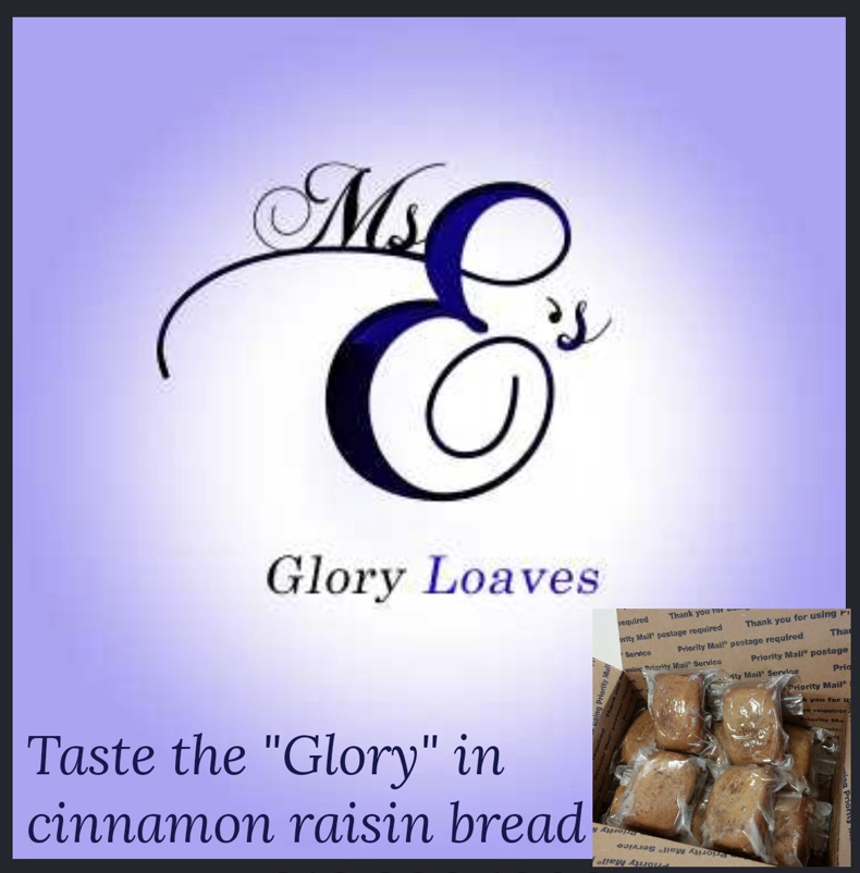 Ms. E's Glory Loaves