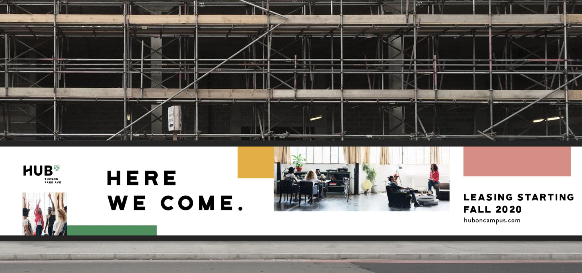 An image of a large Hub advertising poster wrapping around the scaffolding of a construction site.