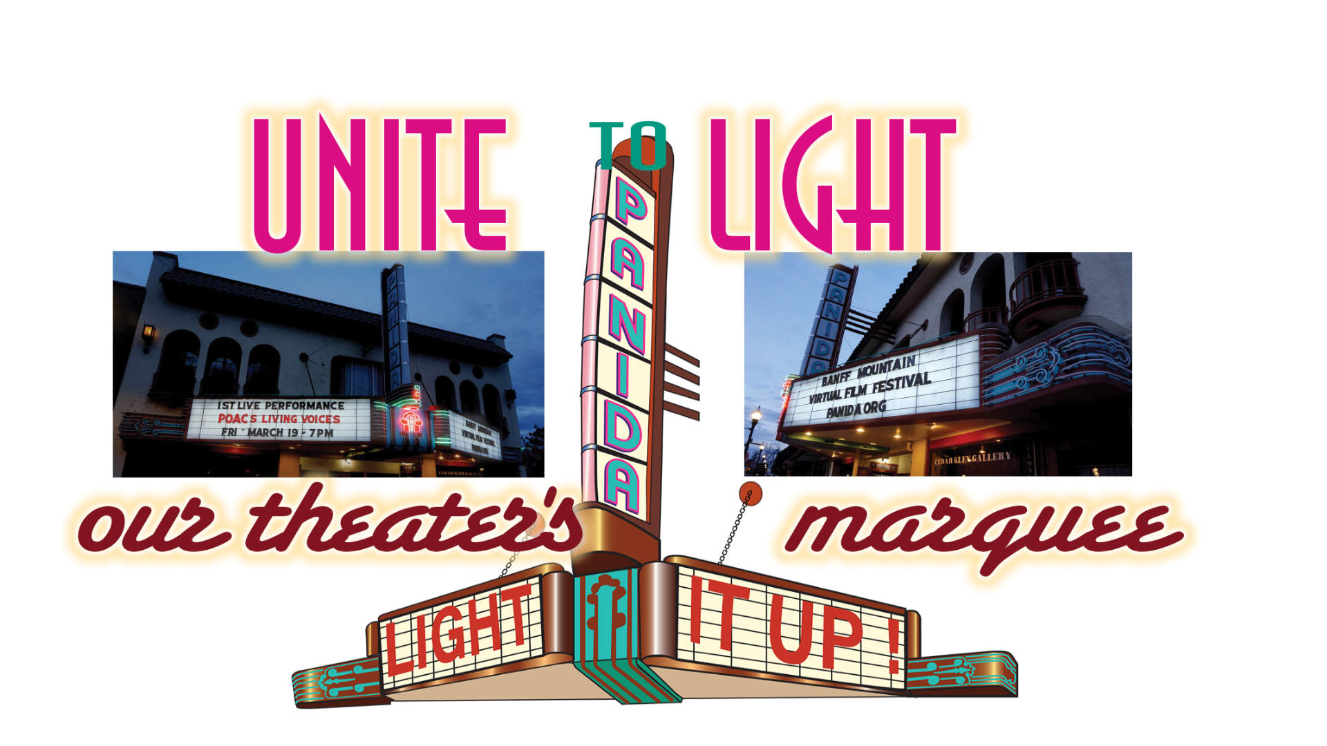 Unite to Light Marquee of the Panida Theater