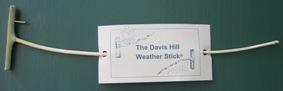 The Davis Hill Weather Stick