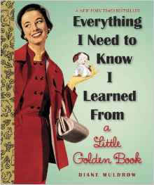 """Everything [...] I Learned From A Little Golden Book"" V2"