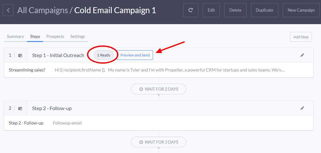 All you need to do now to begin is click the send button and Propeller will automatically send the first emails out.