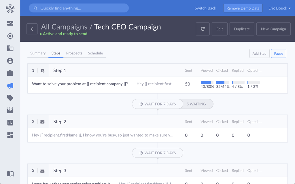 Our CRM also offers automated, multi-step email campaigns and workflows that Pipedrive doesn't offer.