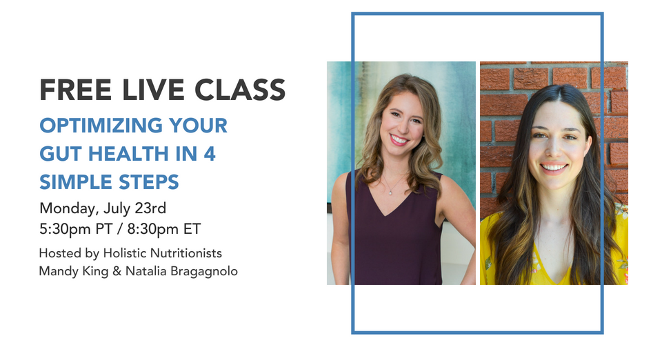 Free Live Class: Optimizing Your Gut Health In 4 Simple Steps
