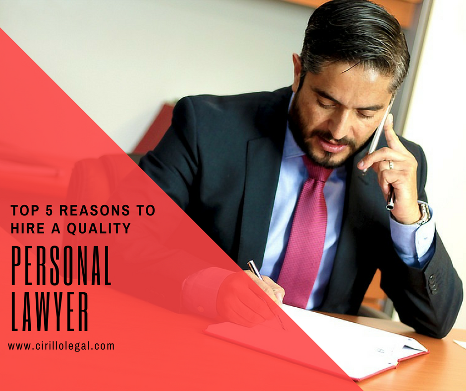 Top 5 Reasons to Hire a Quality Personal Injury Lawyer