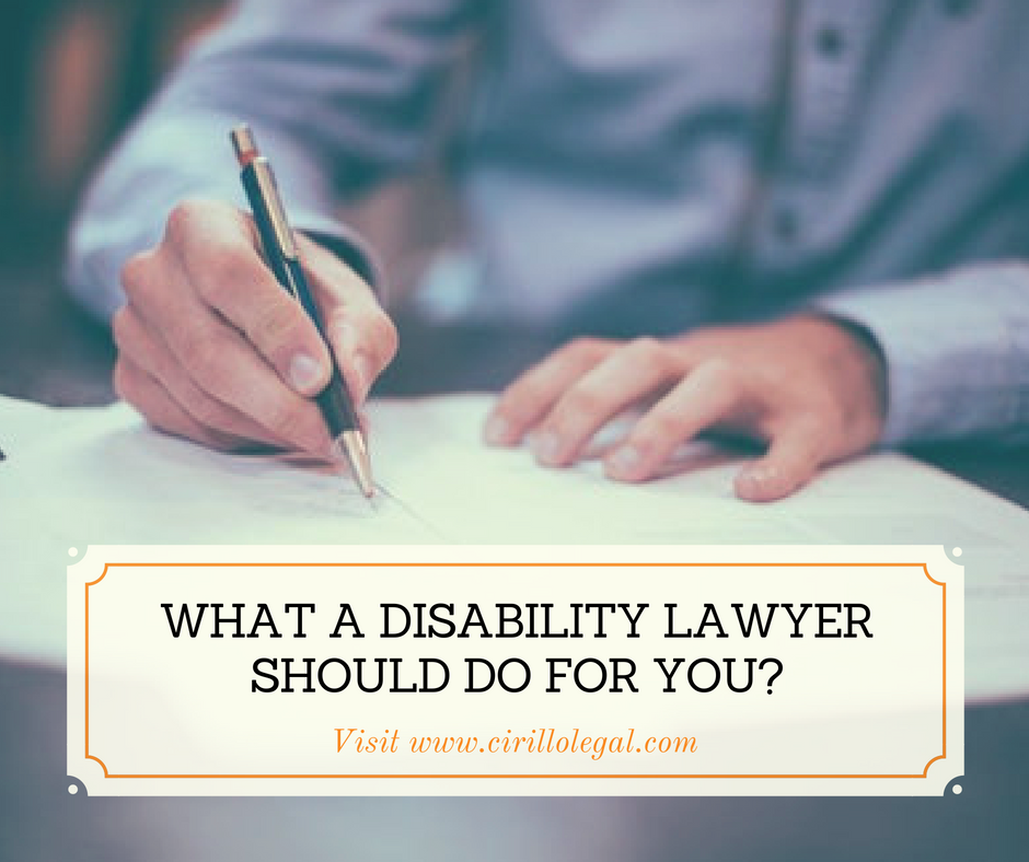 What a Disability Lawyer should do for you