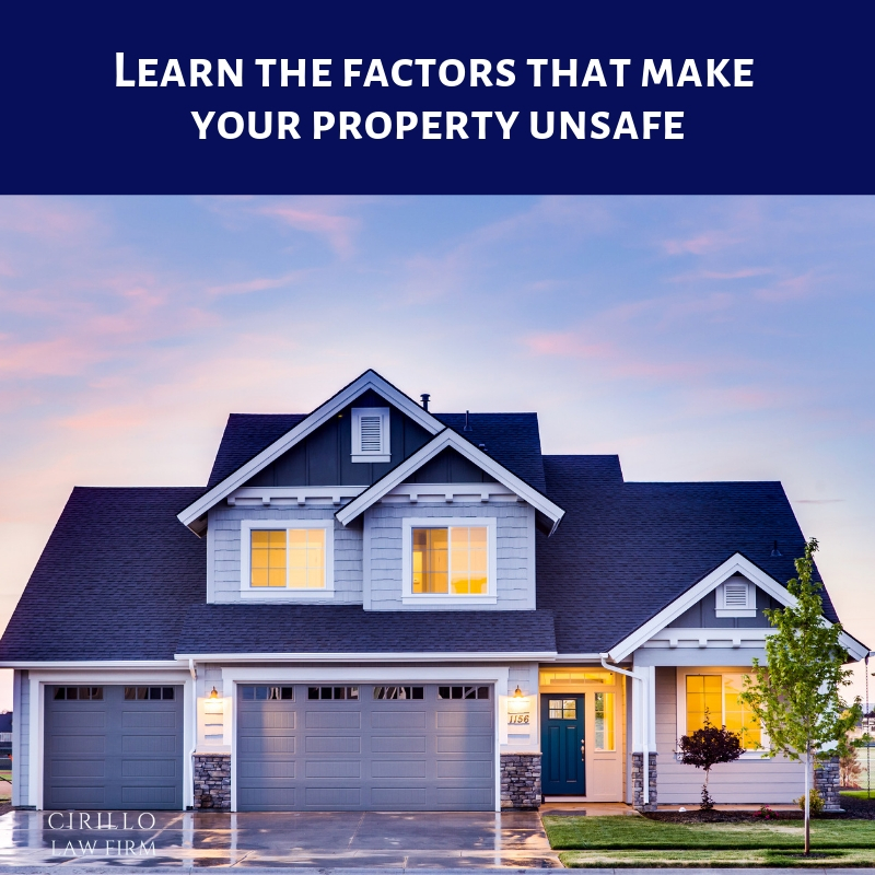 Factors that can make any property unsafe