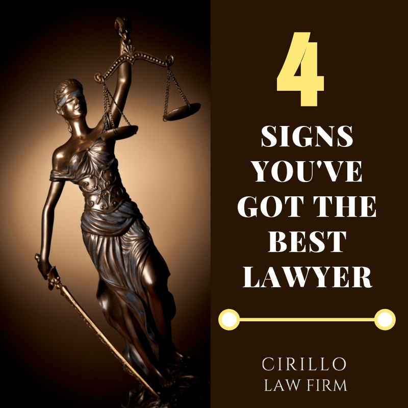 4 Signs You've Got the Best lawyer