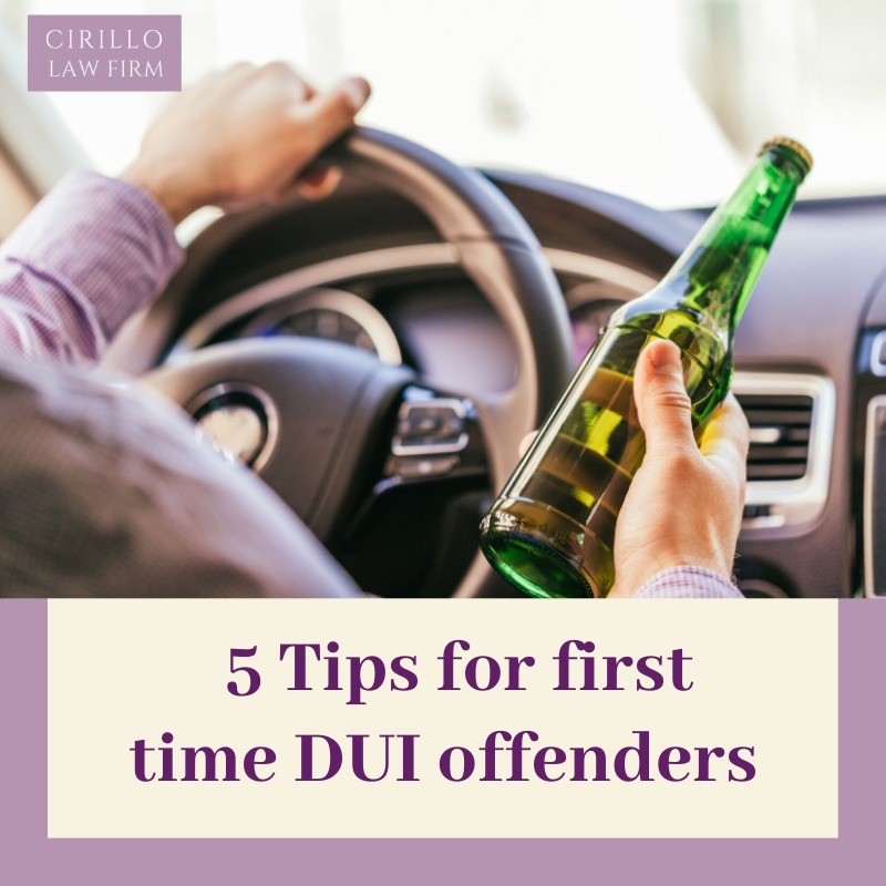 5 Tips for first time DUI offenders