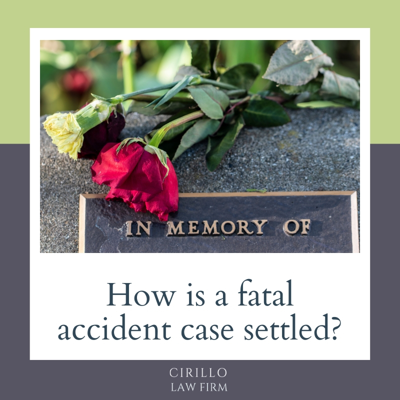 How is a fatal accident case settled