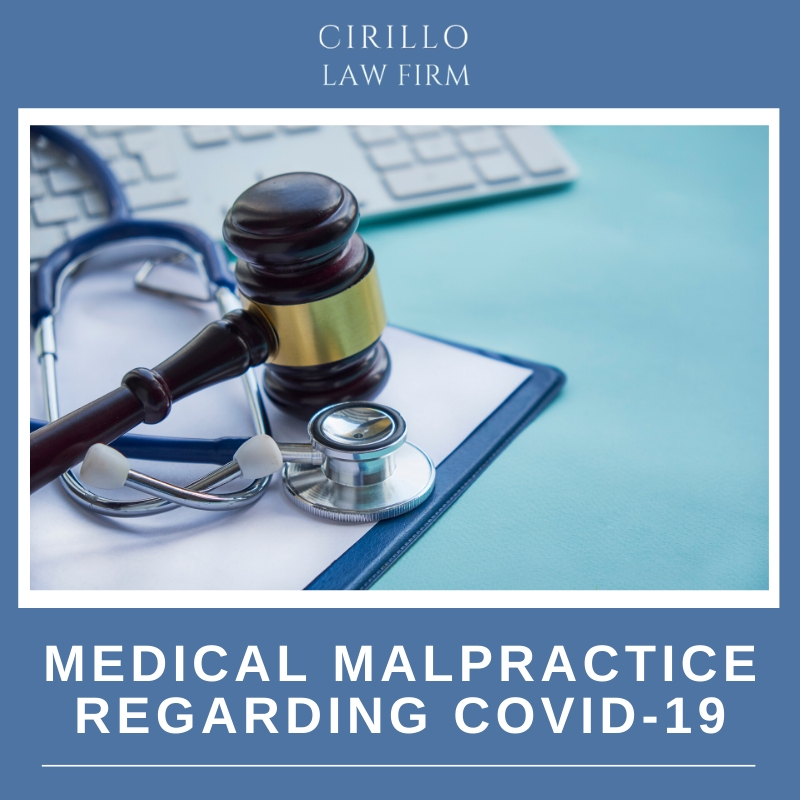 Medical Malpractice regarding COVID-19