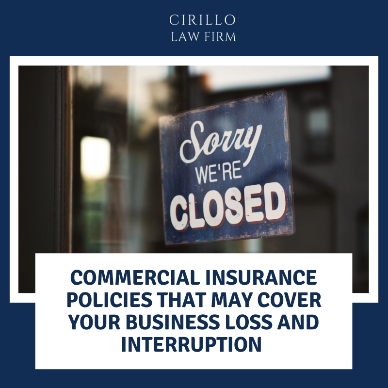 Commercial insurance policies that may cover your business loss and interrruption