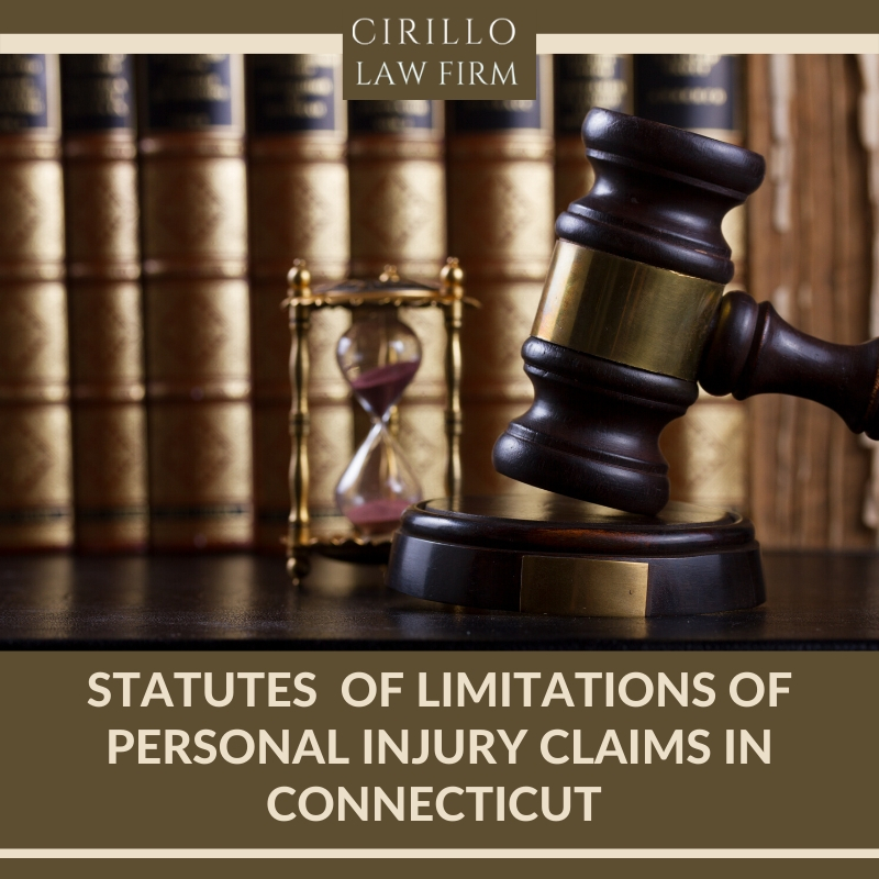 Statutes of limitations of Personal Injury claims in Connecticut