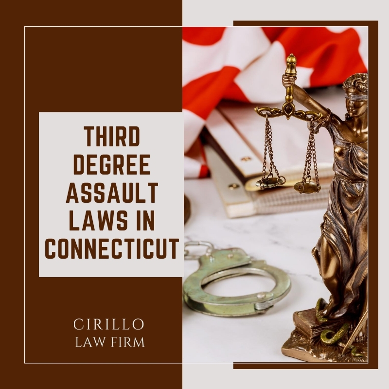 Third Degree Assault Laws in Connecticut