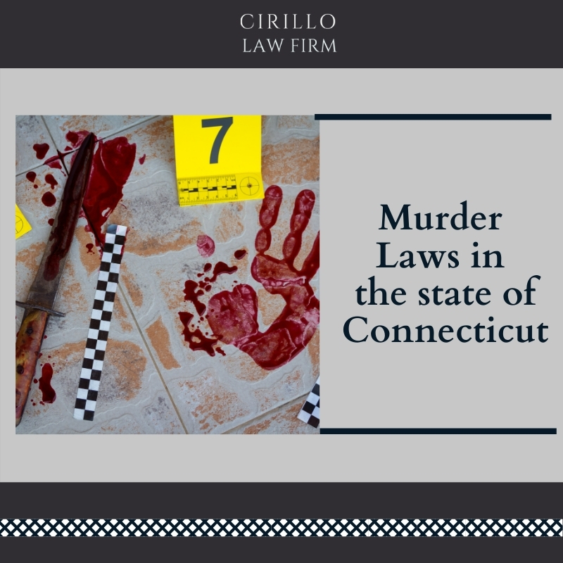 Murder Laws in Connecticut State