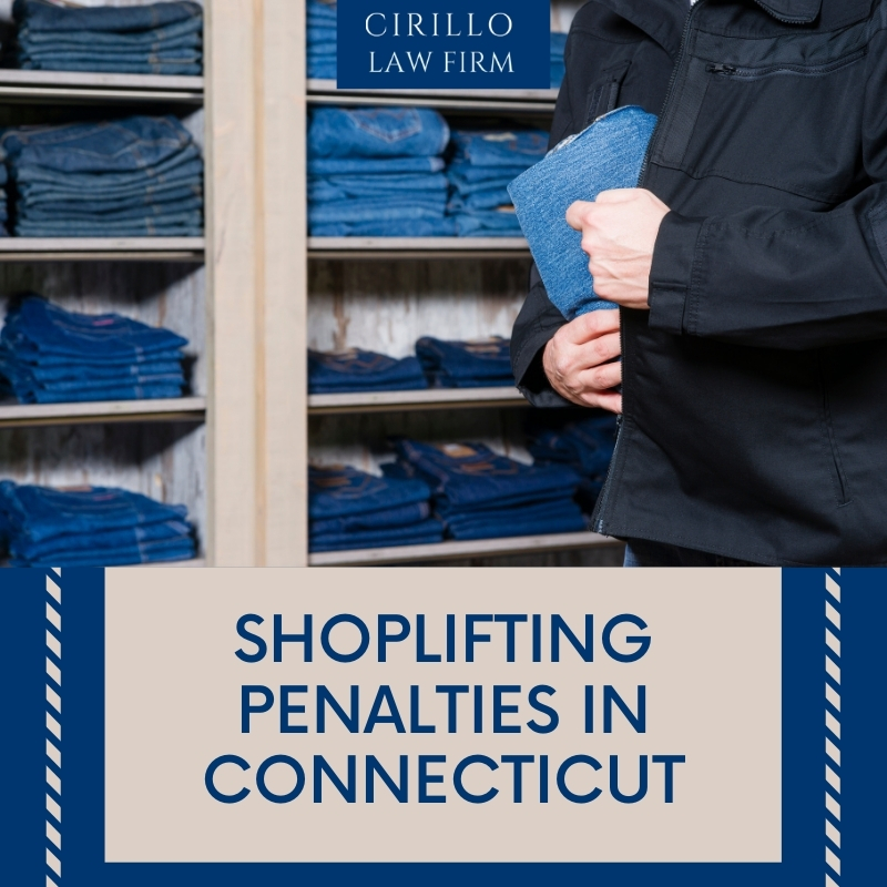 Shoplifting and Penalties in Connecticut