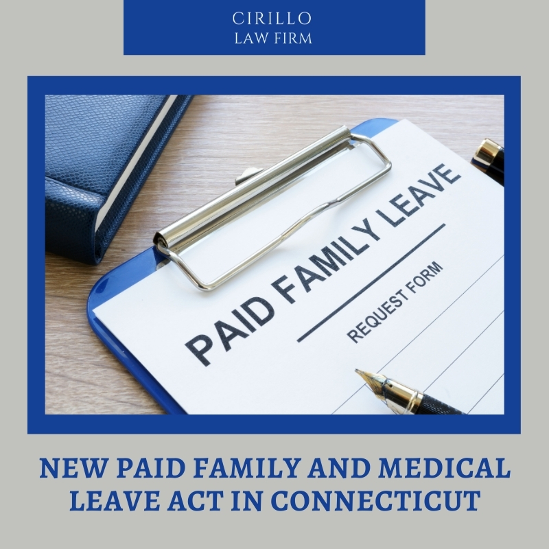New Paid Family and Medical Leave Act in Connecticut