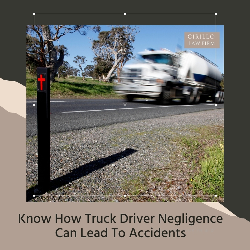 Know How Truck Driver Negligence Can Lead To Accidents