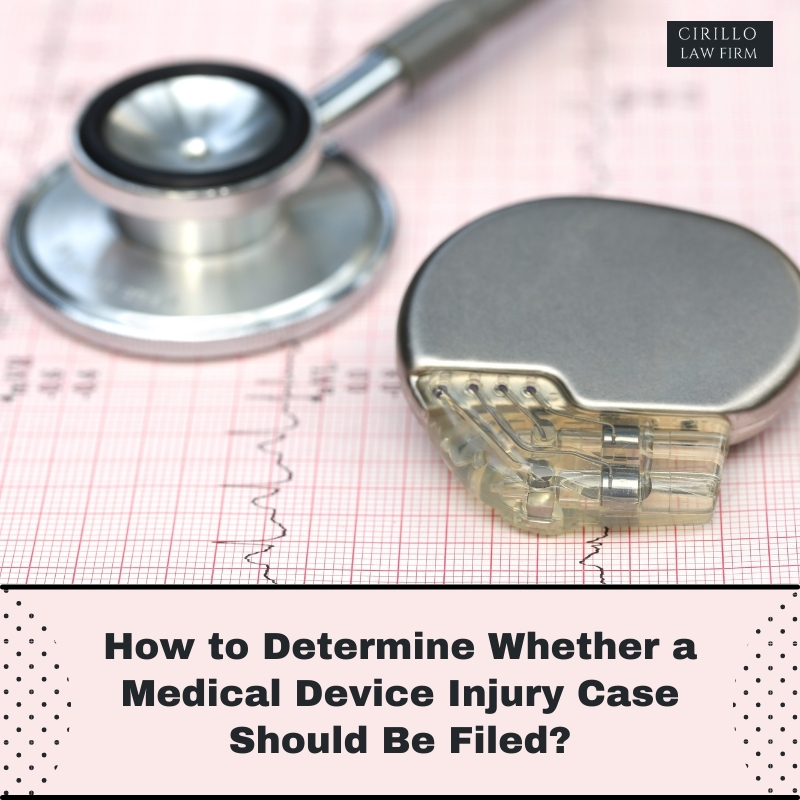 How to Determine Whether a Medical Device Case Should Be Filed?