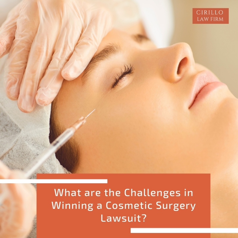 What are the Challenges in Winning a Cosmetic Surgery Lawsuit?