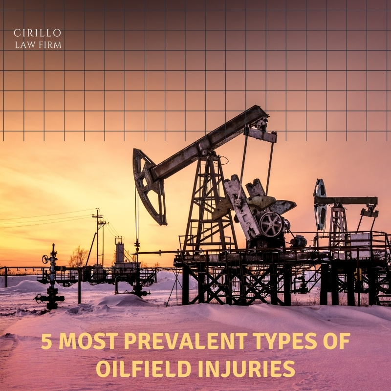 5 Most Prevalent Types of Oilfield Injuries