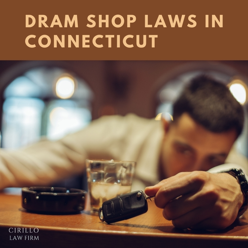 Dram Shop Laws In Connecticut