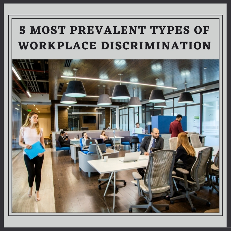 5 Most Prevalent Types of Workplace Discrimination