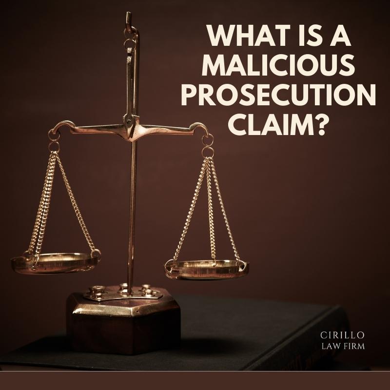 Malicious Prosecution Claim