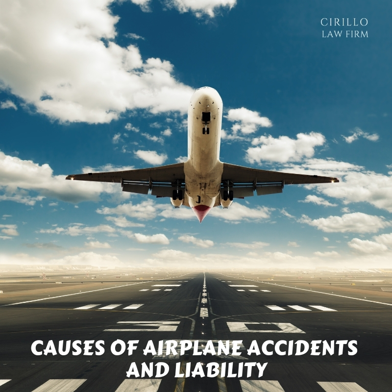 Causes Of Airplane Accidents And Liability