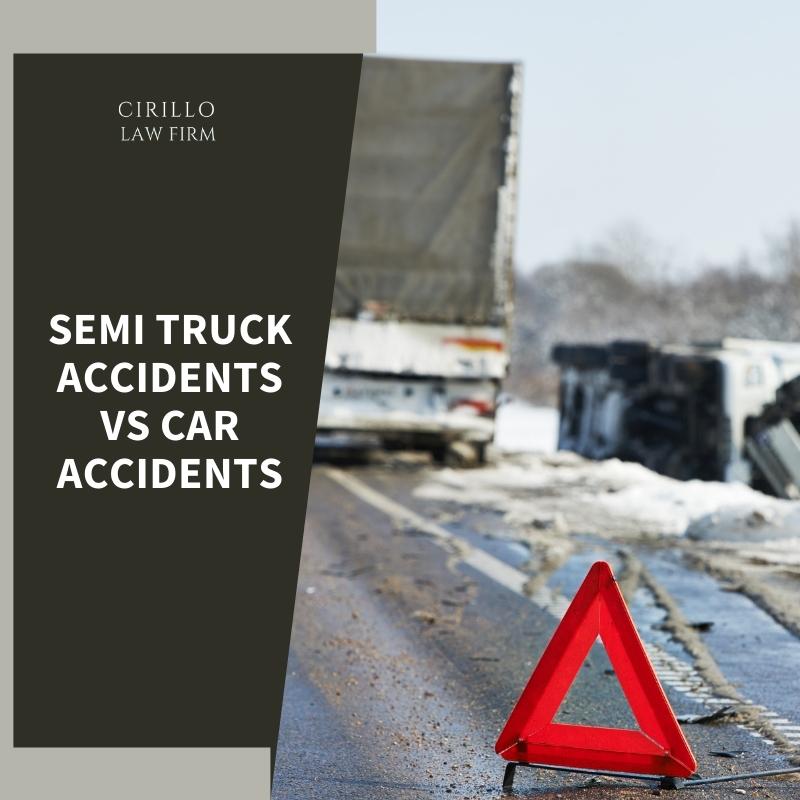Semi Truck Accidents Vs Car Accidents