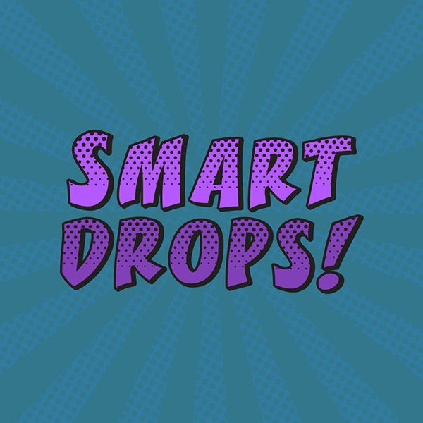 Smartdrops