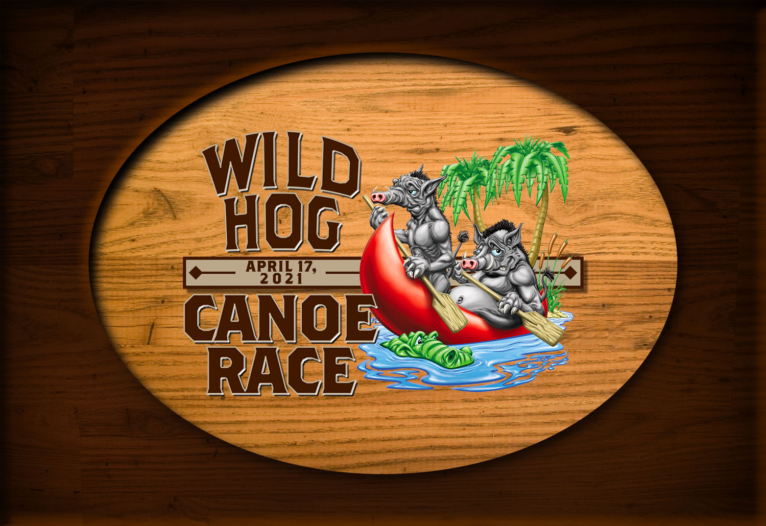 Wild Hog Canoe Race. April 17, 2021. Next to two cartoon hogs in a canoe with a friendly gator in the water.