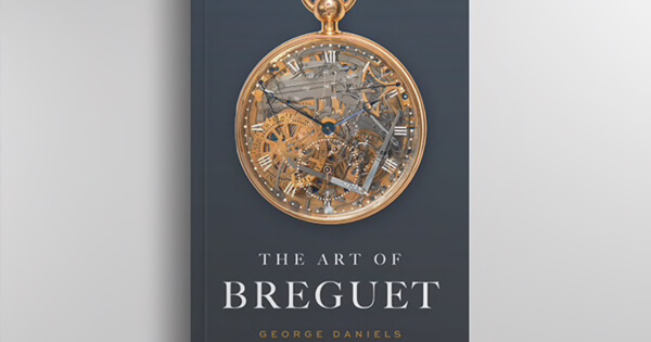Reedition of George Daniels' Book About the Work of Abraham-Louis Breguet