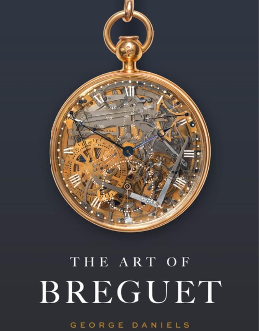 The Art of Breguet - George Daniels' Book About the Work of Abraham-Louis Breguet